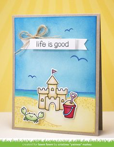 Lawn Fawn - Life is Good _ card by Cristina for Lawn Fawn Design Team