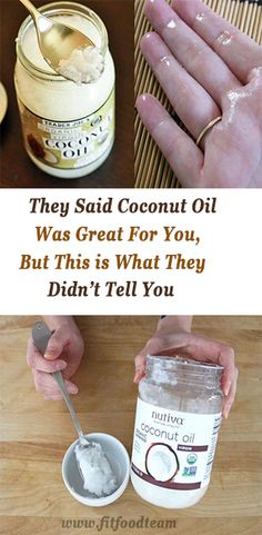 THEY SAID COCONUT OIL WAS GREAT FOR YOU, BUT THIS IS WHAT THEY DIDN'T TELL YOU