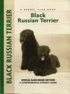 """Read """"Black Russian Terrier Special Rare-Breed Edition : A Comprehensive Owner's Guide"""" by Emily Bates available from Rakuten Kobo. This Comprehensive Owner's Guide to the Black Russian Terrier serves as a complete introduction to this outstanding all-. Beautiful Dog Breeds, Beautiful Dogs, Terrier Noir Russe, Rare Books For Sale, Terrier Dog Breeds, Terriers, Black Russian Terrier, Portuguese Water Dog, Dog Books"""