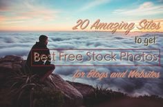 20 Amazing Sites to Get Best Free Stock Photos