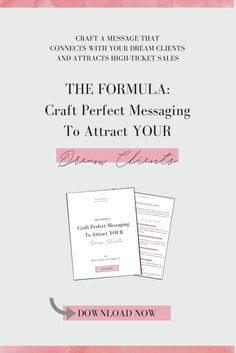 Dreaming of attracting dream clients, and working with high-ticket clients that know your worth? The key is having messaging that connects and grabs the attention of your dream clients. Grab this FREE workbook to help you craft the perfect messaging for your niche, and turn your dreams of a successful business into reality. Perfect for coaches, female entrepreneurs, bossbabes, girlbosses, growing a business, book discovery calls, marketing and closing sales.