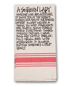 Take a look at this 'A Southern Lady' Dish towel on zulily today!