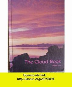 The Cloud Book Julian May ,   ,  , ASIN: B000GNZ1NC , tutorials , pdf , ebook , torrent , downloads , rapidshare , filesonic , hotfile , megaupload , fileserve