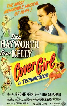"""Cover Girl"", Gene #Kelly and Rita #Hayworth"