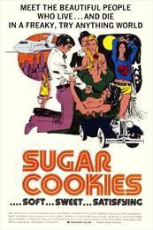 Sugar Cookies / Сахарное печенье  (1973)
