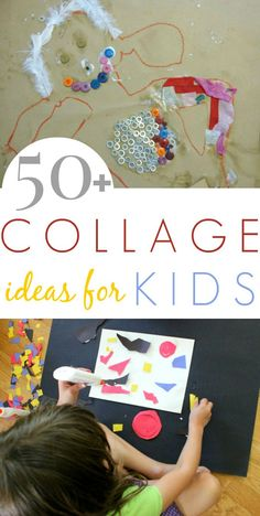 50+ Collage Art Ideas for Kids