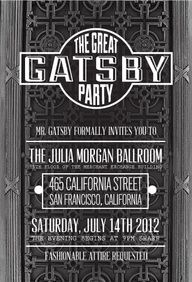 The Great Gatsby Party at the Julia Morgan Ballroom. Can we throw a Great Gatsby themed party, pleeeease?