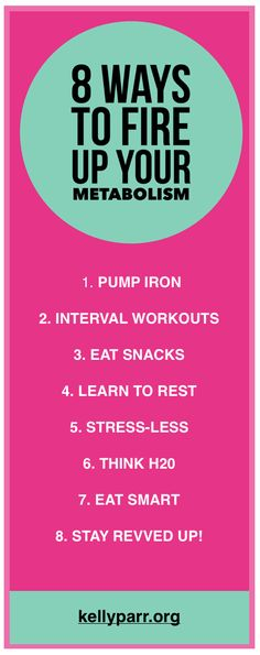 Discover 8 sure ways to fire up your metabolism! Visit kellyparr.org to read more.