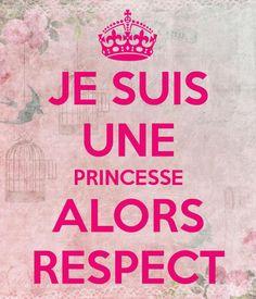 Quotes about Missing : QUOTATION - Image : Quotes Of the day - Description Je-suis-une-princesse-alors-respect ! Missing Quotes, Image Fun, French Quotes, Good Humor, Some Words, Positive Attitude, Positive Affirmations, Slogan, Keep Calm