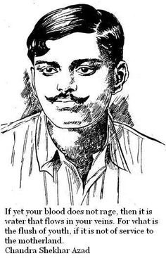 CHANDRA SEKHAR AZAD.Indian freedom fighter who fought till end with the brish polish and killed himself with the last bullet,avoiding surrender