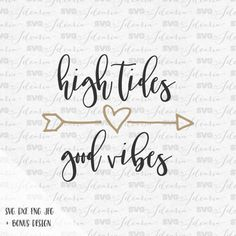 Svg Sayings High Tides Good Vibes Beach SVG svg sayings svg quotes svg files for silhouette svg files for cricut svg designs arrows svg by SVGbyIdearia
