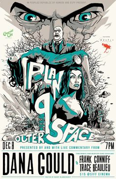 Barry Blankenship's artwork for Plan 9 from Outer Space, Ed Wood Jr's infamous worst film ever made.