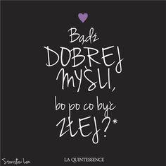 Bądź dobrej myśli! Stanisław Lem