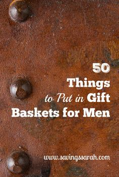 50 Things to Put in Gift Baskets for Men - Earning and Saving with Sarah 50 Thin. 50 Things to Put in Gift Baskets for Men – Earning and Saving with Sarah 50 Things to Put in Gift Food Gifts For Men, Diy Gifts For Him, Gifts For Husband, Gift For Men, Small Gifts For Men, Homemade Gifts For Men, Guy Gifts, Hampers For Men, Gift Baskets For Men