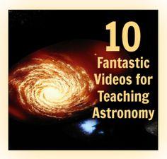 10 Fantastic Videos for Teaching Astronomy