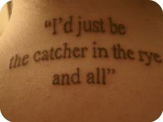 catcher in the rye tattoo | Tumblr