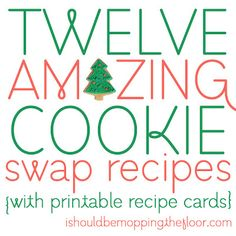 12 Amazing Cookie Swap Recipes {with printable recipe cards}