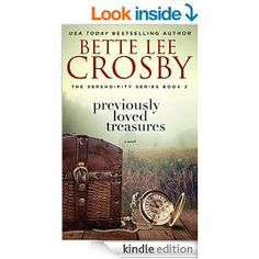 Previously Loved Treasures: The Serendipity Series, Book Two - Kindle edition by Bette Lee Crosby. Literature & Fiction Kindle eBooks @ Amazon.com.