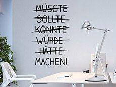 Das Wandtattoo Müsste Sollte Könnte... hier bestellen. ✓ Große Auswahl | Top Qualität | schnelle Lieferung | kostenloser Versand (D) bei Wandtattoos.de.