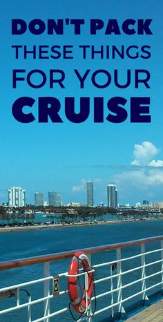 When packing for a cruise vacation make sure you don't pack anything that's not allowed on a cruise ship! This includes a list of policies for popular cruise lines which makes a good reference if you're traveling for your first time cruise. You don't want to get upset on embarkation day when security takes away a prohibited item you packed. #cruise #cruisetips