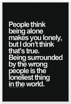 20 Awesome Quotes you must read Being alone, makes me happy. I have learned to…
