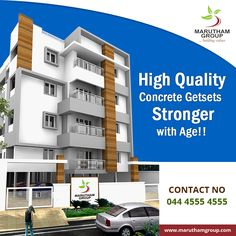 Whoever said 'Getting Older meant getting Weaker'.   It is clear that they have never heard of Maruthamgroup. We use quality construction materials that  get Stronger with age.