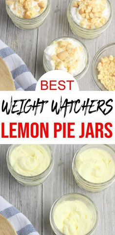 Check out these Weight Watchers Lemon Pie Jars. Easy Weight Watchers desserts re… Check out these Weight Watchers Lemon Pie Jars. Easy Weight Watchers desserts recipe that is quick and delish! Weight Watcher Desserts, Weight Watchers Snacks, Plats Weight Watchers, Weight Watchers Puddings, Weight Watcher Smoothies, Dessert Ww, Ww Desserts, Healthy Desserts, Healthy Recipes