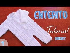 Como tejer un enterito o mameluco a crochet ganchillo para bebe (1/2) - YouTube