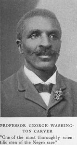 """Professor George Washington Carver - """"One of the most thoroughly scientific men of the Negro race."""""""