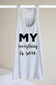 Hey, I found this really awesome Etsy listing at https://www.etsy.com/listing/272225586/flowy-tank-my-everything-hurts-workout