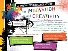Milton Fisher Scholarship for Innovation and Creativity. Open to high school juniors/seniors & college freshmen attending a CT or NY college OR residents of NY/CT. Deadline 4/30