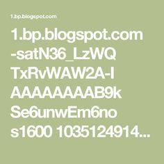 1.bp.blogspot.com -satN36_LzWQ TxRvWAW2A-I AAAAAAAAB9k Se6unwEm6no s1600 103512491404932354_WLsM3v2T_c.jpg