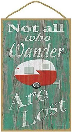 "Teal Not All Who Wander Are Lost Teardrop Camper Camping Sign Plaque 10""x16"""