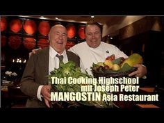 Mangostin Asia Restaurant: Thai Food Cooking Highschool mit Joseph Peter Thai Cooking, Cooking Recipes, Asia Restaurant, Thai Recipes, Joseph, Restaurants, High School, Food, Thoughts