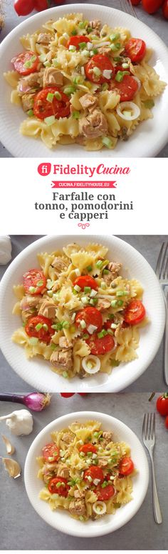 Farfalle con tonno, pomodorini e capperi Juice Plus, Learn To Cook, Bruschetta, Pasta Dishes, Ricotta, Italian Recipes, Nom Nom, Salads, Spaghetti