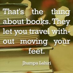 A quote for all book lovers .