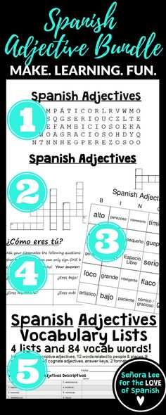 "Students will LOVE this bundle of 5 Spanish adjective activities! Includes a Spanish Adjective word search, crossword puzzle, vocabulary lists, bingo and a speaking activity. Great for reinforcing vocabulary throughout the lesson, test review or substitute plans. Uses descriptive adjectives and the verb ""ser.""  https://www.teacherspayteachers.com/Product/Spanish-Adjectives-Bundle-Word-Search-Crossword-Bingo-1977192"