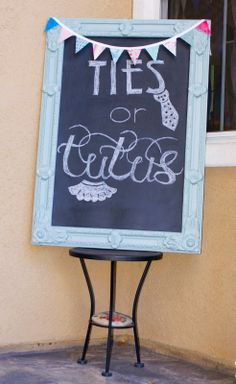 Ties or Tutus? A Gender Reveal Party!! Chalkboard art and mini pennant banner