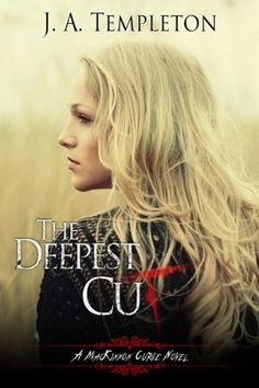 The deepest cut by j a templeton