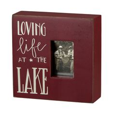"Box Frame  ""Loving Life at The Lake"" 6""square  Wood"