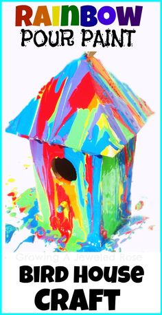 spring bird houses - rainbow pour painting project for kids