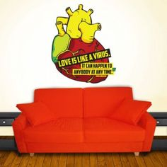 Vinyl wall decal Love is like a virus. It can happen to anybody at any time