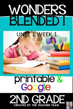 Unsure how you are teaching this year? Here's the solution! Wonders 2nd grade Unit 1 Week 1 printables and Google Classroom Distance learning resources. Pick and choose what you need. Either way, you're covered! #wonders #theteacherteam