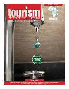 Tourism Tattler July 2017 Make Business, Sustainable Tourism, Conservation, Magazines, Finance, Reading, Journals, Reading Books, Economics