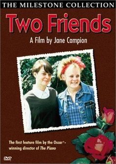 Two Friends (Jane Campion) / HU DVD 683 / http://catalog.wrlc.org/cgi-bin/Pwebrecon.cgi?BBID=5666133