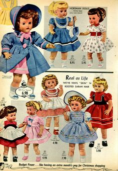 Collectible Vintage Baby Dolls from a 1955 Spiegel catalog retro advertisement. Vintage Advertisements, Vintage Ads, Vintage Stuff, Doll Toys, Baby Dolls, Toddler Dolls, 1950s Toys, Retro Toys, Toy Catalogs