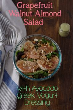 Grapefruit Walnut Almond Salad with Avocado Greek Yogurt Dressing. Gluten Free, Vegetarian, and very easy