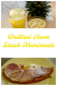 A bit of pineapple juice makes this Grilled Ham Steak Marinade amazing! Check it out.