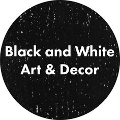You can't go wrong with classic black and white; timeless elegance in monochrome art and design for contemporary, modern, and minimalist style homes.