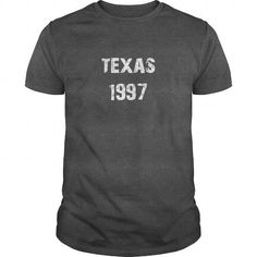 Texas 1997 Birth TShirt #1997 #tshirts #birthday #gift #ideas #Popular #Everything #Videos #Shop #Animals #pets #Architecture #Art #Cars #motorcycles #Celebrities #DIY #crafts #Design #Education #Entertainment #Food #drink #Gardening #Geek #Hair #beauty #Health #fitness #History #Holidays #events #Home decor #Humor #Illustrations #posters #Kids #parenting #Men #Outdoors #Photography #Products #Quotes #Science #nature #Sports #Tattoos #Technology #Travel #Weddings #Women